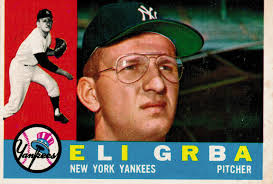 Eli Grba - first player taken in MLB's first expansion draft.